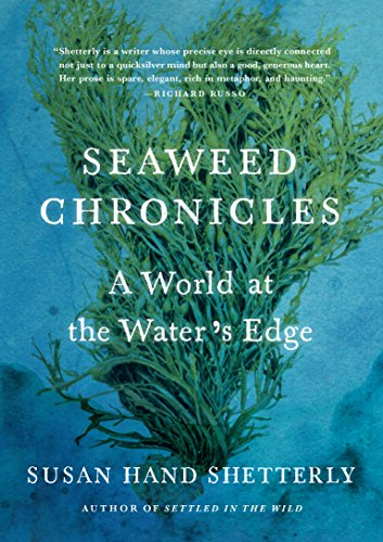 (Seaweed Chronicles: A World at the Water's Edge)