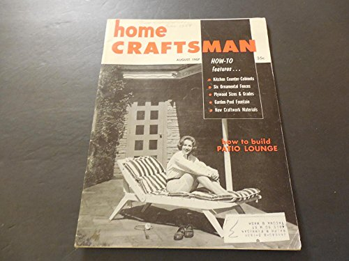 Home Craftsman Aug 1957 Ornamental Fences; Fountains; Patio Furniture