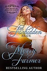 His Forbidden Bride (The Brides of Paradise Ranch (Spicy Version) Book 7)
