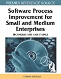 Software Process Improvement for Small and Medium Enterprises, Hanna Oktaba, 1599049066