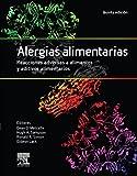 img - for Alergias alimentarias. Reacciones adversas a alimentos y aditivos alimentarios (Spanish Edition) book / textbook / text book