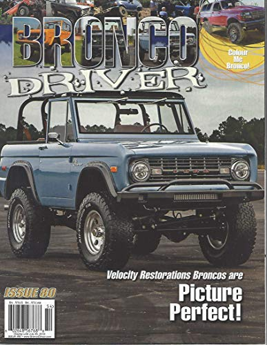Bronco Driver Magazine Issue 80 2019 (Driver Magazine Bronco)