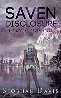Saven Disclosure (The Saven Series Book 2) by [Davis, Siobhan]