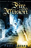 Fire and Illusion (Blood and Gold: Book Two 2)