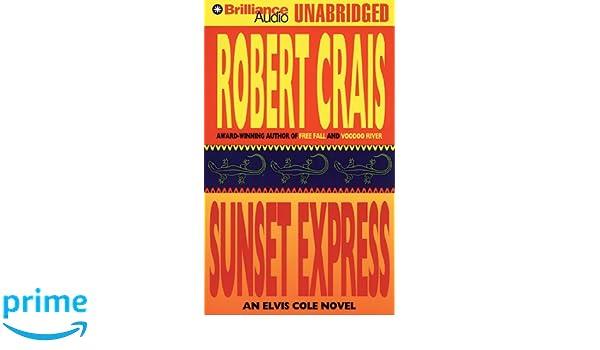 Sunset Express (Elvis Cole): Amazon.es: Robert Crais, David Stuart: Libros en idiomas extranjeros