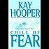 Chill of Fear: A Bishop/Special Crimes Unit Novel (A Bishop/SCU Novel Book 8)