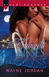 Midnight Kisses (Mills & Boon Kimani) (The Buchanans, Book 1)