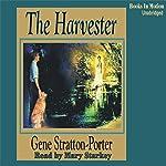 The Harvester | Gene Stratton-Porter