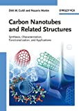 Carbon Nanotubes and Related Structures, , 3527324062