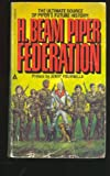 Federation, H. Beam Piper, 044123190X