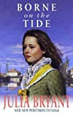 Borne on the Tide, Julia Bryant, 0340751096
