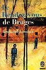 Le rendez-vous de Bruges par Lanoux