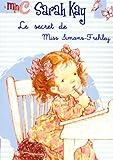 Sarah Kay, Tome 4 : Le secret de Miss Simons-Frehley