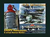 DSRV Submarine and CURV-2 plus Submarine Rescue Stories by Aviators Sailors