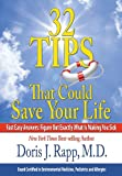32 Tips That Could Save Your Life, Doris Rapp, 0984154302
