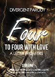 Divergent Parody 2: To Four With Love a Letter From Tris