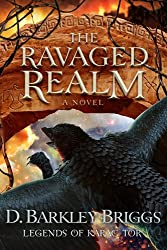 The Ravaged Realm (Legends of Karac Tor) (Volume 4)
