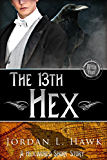 The 13th Hex: A Hexworld Short Story