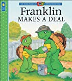 Franklin Makes a Deal, Paulette Bourgeois, 1553374703