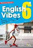 English Vibes, manuel d'anglais LV1 6è livre de l'élève