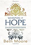 img - for Whispers of Hope: 10 Weeks of Devotional Prayer book / textbook / text book