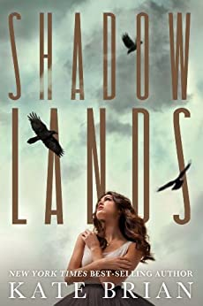 Shadowlands by [Brian, Kate]
