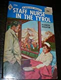 Staff Nurse in the Tyrol #556 A Harlequin Romance