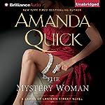 The Mystery Woman: Ladies of Lantern Street Series, Book 2   Amanda Quick