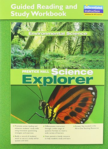 SCIENCE EXPLORER ENVIRONMENTAL SCIENCE GUIDED READING AND STUDY         WORKBOOK 2005C