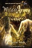 Wilde's Army, Krystal Wade, 1620070650