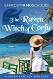 The Raven Witch of Corfu: A Greek fantasy romance with a witch set in Corfu Greece
