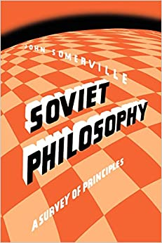 Book Soviet Philosophy: A Survey of Principles