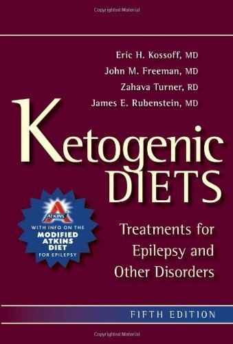 Ketogenic Diets by Kossoff MD, Eric H., Freeman MD, John M., Turner RD CSP LD 5th (fifth) Edition (6/17/2011)