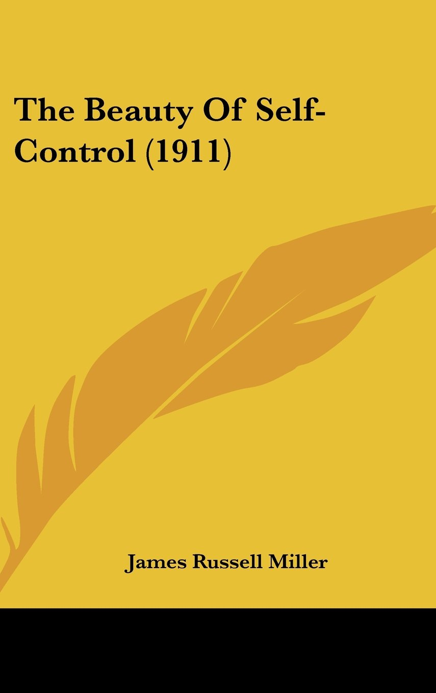 Download The Beauty Of Self-Control (1911) ebook