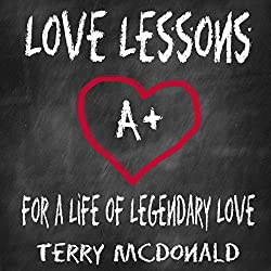Love Lessons: For a Life of Legendary Love