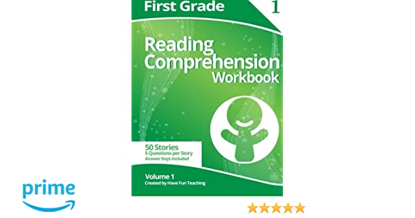 First Grade Reading Comprehension Workbook: Volume 1: Have Fun ...