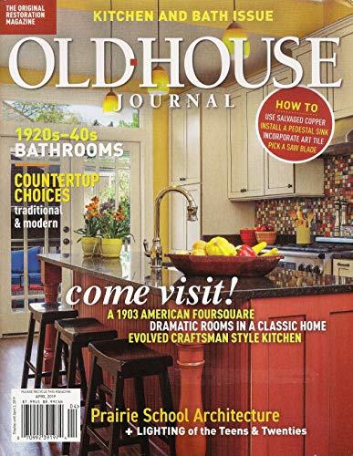 - Old House Journal Magazine - April 2019 -