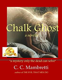 Chalk Ghost by [Mambretti, Catherine]