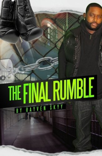 Books : The Final Rumble: The Rumble Series (Volume 3) by Rayven Skyy (2012-05-25)