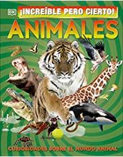 It Can't Be True! Animals!: Unbelievable Facts About Amazing Animals (Spanish Edition)