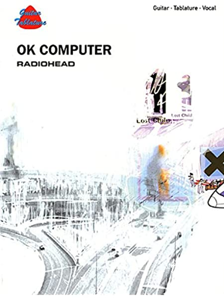 Radiohead Ok Computer (Guitar Tab Edition): Amazon.es: Not ...