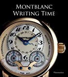 img - for Writing Time: Montblanc book / textbook / text book