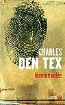 Identité volée par Charles Den Tex
