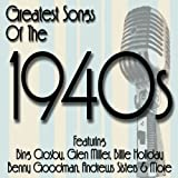 Greatest Songs Of The 1940'S [3 CD]