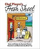 Chef Pierre's Fresh Sheet