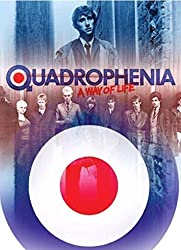 QUADROPHENIA: A WAY OF LIFE: Inside the Making of Britain's Greatest Youth Film