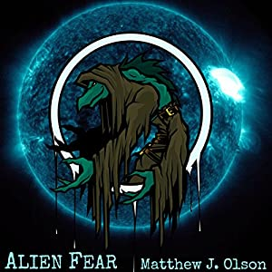 Alien Fear Audiobook