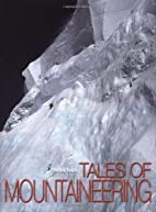 Tales of Mountaineering (High Altitude) by…