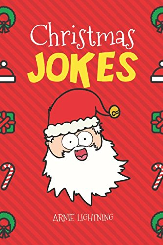 Download Christmas Jokes: Funny and Hilarious Christmas Jokes and Riddles for Kids pdf
