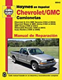 Chevrolet S-10 & GMC Sonoma, '94-'04 (Spanish) (Haynes Automotive) (Spanish Edition)